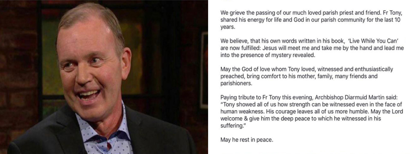 """Paying Tribute to Fr Tony this evening, Archbishop Diarmuid Martin said:""""Tony showed all of us how strength can be witnessed even in the face of human weakness. His courage leaves all of us more humble. May the Lord welcome & give him the deep peace to which he witnessed in his suffering."""" May he rest in peace."""